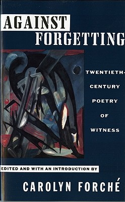 Against Forgetting By Forche, Carolyn (EDT)