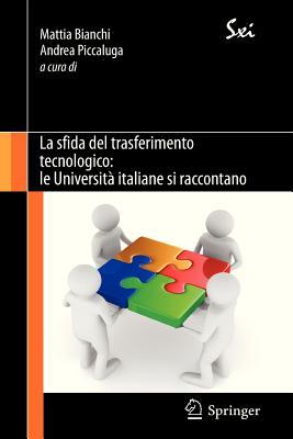 La Sfida Del Trasferimento Tecnologico By Bianchi, Mattia/ Piccaluga, Andrea (EDT)